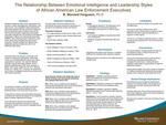 The Relationship Between Emotional Intelligence and Leadership Styles of African American Law Enforcement Executives by B. Bernard Ferguson