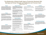 The Relationship of Mental Health Agency Productivity Standards With Marriage and Family Therapist Job Satisfaction and Turnover Intent by Gilbert E. Franco