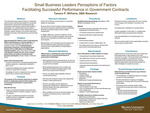 Small Business Leaders Perceptions of Factors Facilitating Successful Performance in Government Contracts by Tamara P. Williams