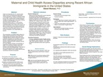 Maternal and Child Health Access Disparities among Recent African Immigrants in the United States by Bakali Mukasa
