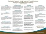 Resiliency Factors in African American Female Students in Single- Gender Educational Settings by Phyllis Lynette Hill