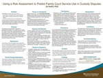 Using a Risk Assessment to Predict Family Court Service Use in Custody Disputes by Joi Hollis