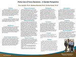 Police Use of Force Decisions: A Gender Perspective by Tina Jaeckle Ph.D., Barbara Benoliel PhD, and Orville Nickel
