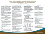 Nurse Supervisors and Certified Nursing Assistants: Leadership Characteristics and Job Satisfaction by Jennifer Patterson